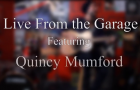 Watch Quincy Mumford Perform Four Songs Live From The Garage